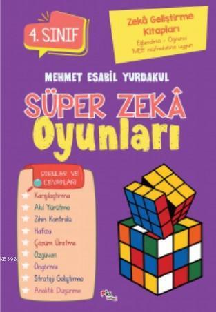Süper Zeka Oyunları 4.Sınıf; Zeka Geliştirme Kitapları