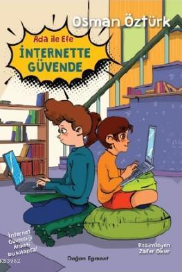 Ada ile Efe İnternette Güvende
