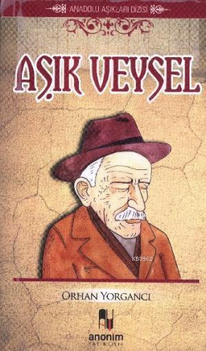 Aşık Veysel; Anadolu Aşıkları Dizisi