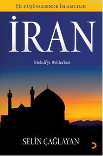 İran; Mehdiyi Beklerken