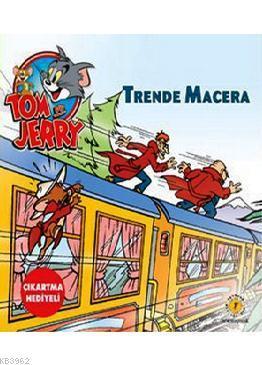 Tom ve Jery Trende Macera