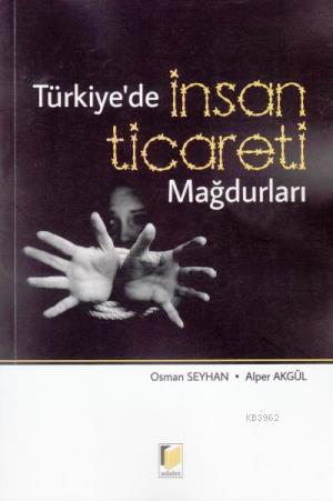 Türkiye' de İnsan Ticareti Mağdurları