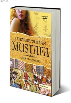 Şehzade Sultan Mustafa