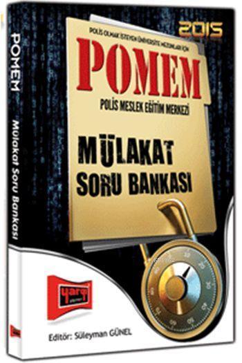 Polis Meslek Eğitim Merkezi Mülakat Soru Bankası 2015