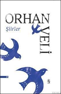 Orhan Veli; Şiirler