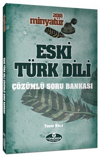 Eski Türk Dili Tamamı Çözümlü Soru Bankası