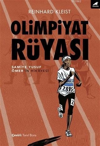 Olimpiyat Rüyası Samiye Yusuf Ömer'in Hikayesi