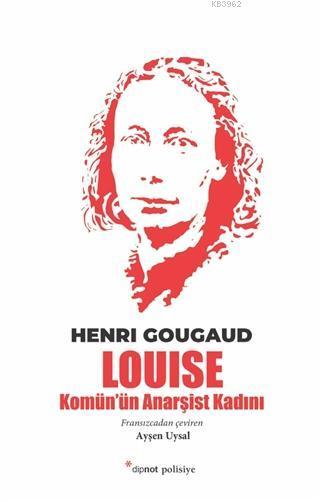 Louise; Komün'ün Anarşist Kadını