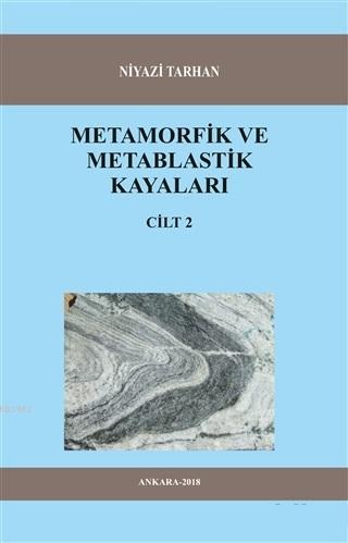 Metamorfik ve Metablastik Kayaları Cilt 2
