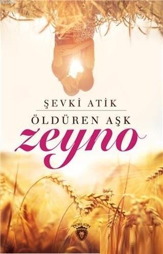 Öldüren Aşk Zeyno