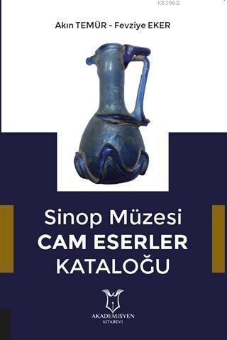 Sinop Müzesi Cam Eserler Kataloğu
