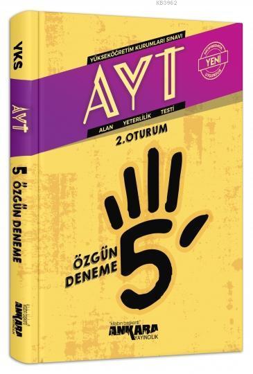 AYT 2. Oturum 5 Özgün Deneme Ankara Yayıncılık