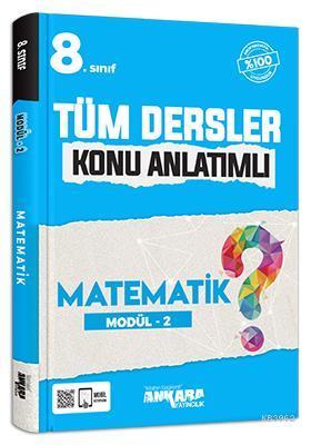 8.Sınıf Tüm Dersler Konu Anlatımlı Matematik Modül - 2