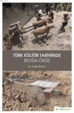 Türk Kültür Tarihinde Boğa-Öküz