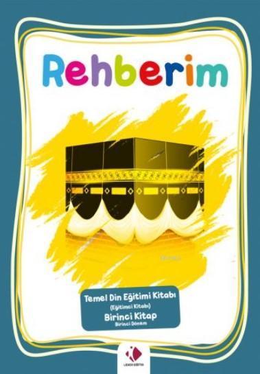 Rehberim-1.Dönem (Eğitimci Kitabı)