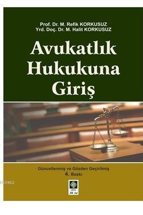 Avukatlık Hukukuna Giriş