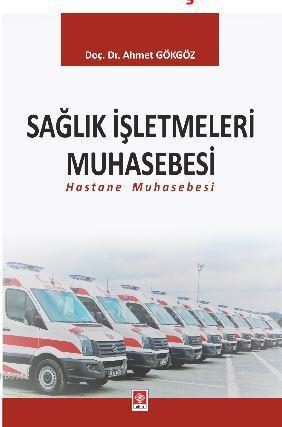 Sağlık İşletmeleri Muhasebesi; Hastane Muhasebesi