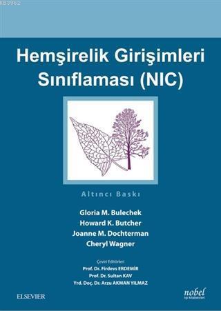 Hemşirelik Girişimleri Sınıflaması (NIC)