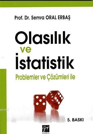 Olasılık ve İstatistik; Problemler ve Çözümleri ile
