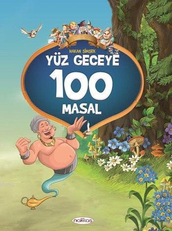Yüz Geceye 100 Masal; (5-6 Yaş)