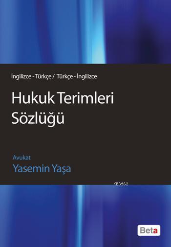 Hukuk Terimleri Sözlüğü (İngilizce/Türkçe - Türkçe/İngilizce)