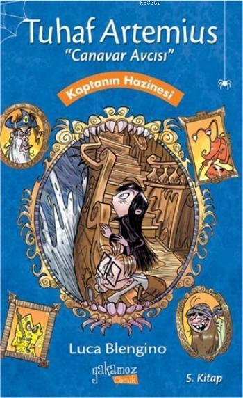 Tuhaf Artemius Canavar Avcısı 5. Kitap; Kaptanın Hazinesi