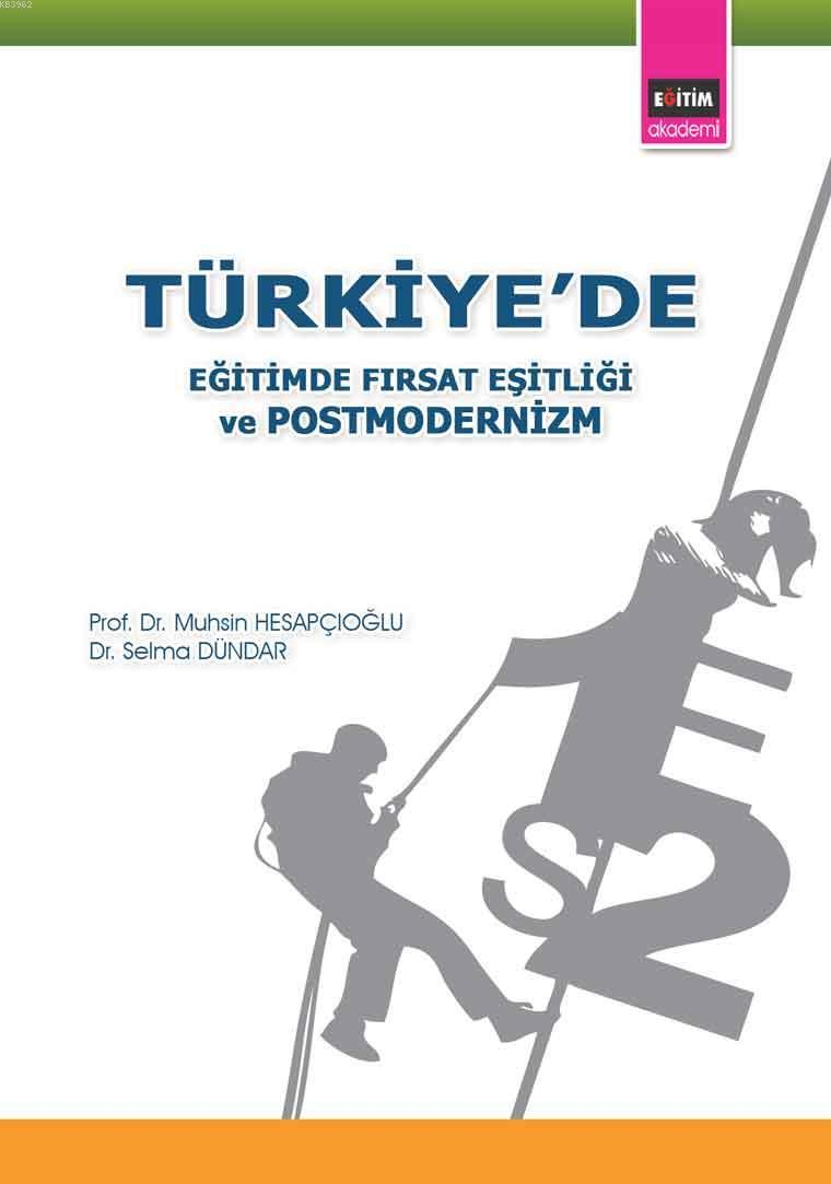 Türkiye'de Eğitimde Fırsat Eşitliği ve postmodernizm
