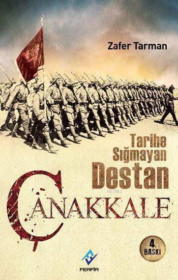 Çanakkale - Tarihe Sığmayan Destan