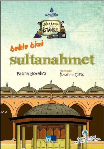 Bekle Bizi Sultanahmet