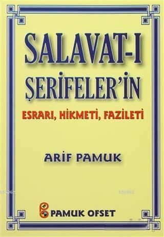 Salavat-ı Şerifeler'in Esrarı, Hikmeti, Fazileti (Dua-038)
