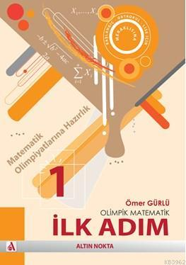 Olimpik Matematik Serisi - İlk Adım