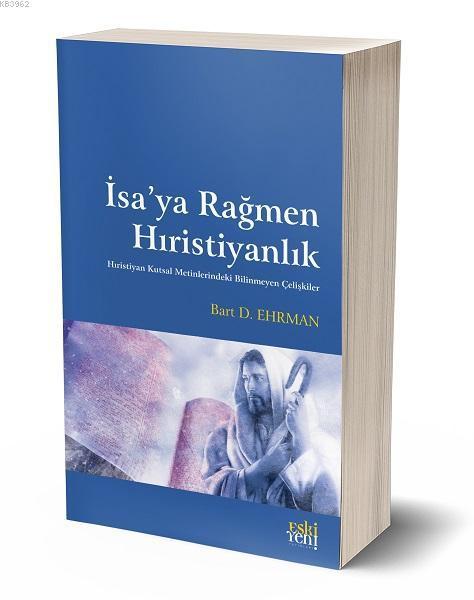 İsa'ya Rağmen Hıristiyanlık
