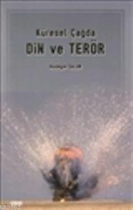 Küresel Çağda Din ve Terör