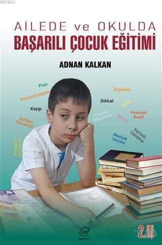 Ailede ve Okulda Başarılı Çocuk Eğitimi