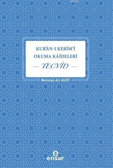 Kuran-ı Kerim'i Okuma Kaideleri Tecvid