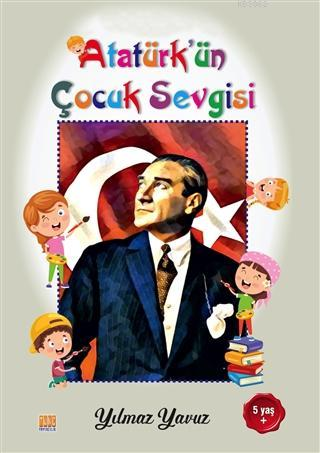 Atatürk'ün Çocuk Sevgisi Boyama Kitabı