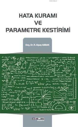 Hata Kuramı ve Parametre KestirimiR. Alpay Abbak