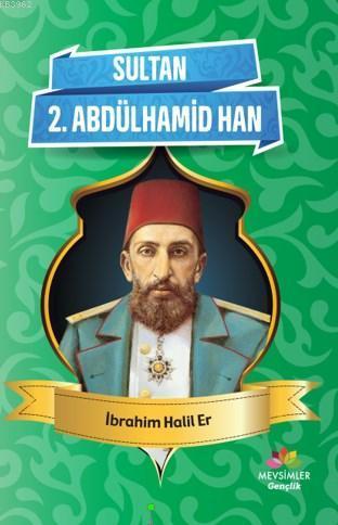 Sultan 2 . Abdülhamid Han
