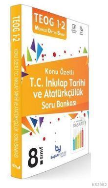 TEOG 1 2 8.Sınıf Konu Özetli T.C. İnkılap Tarihi ve Atatürkçülük Soru Bankası