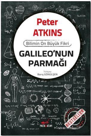 Galileo'nun Parmağı; Bilimin On Büyük Fikri