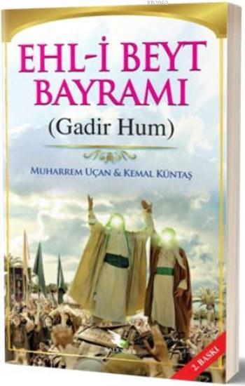 Ehl-i Beyt Bayramı; Gadir Hum