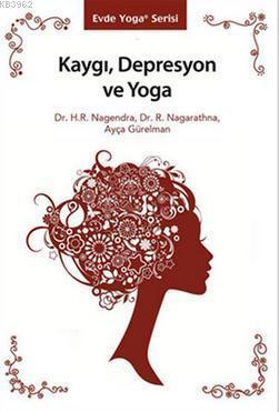 Kaygı, Depresyon ve Yoga