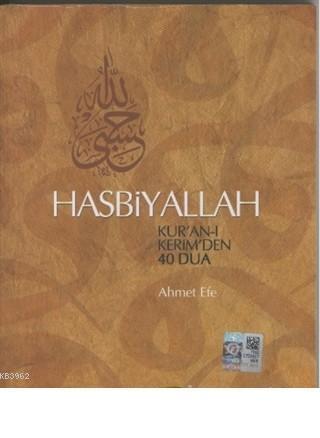 Hasbiyallah Kur'an-ı Kerim'den 40 Dua