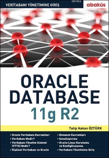 Veritabanı Yönetimine Giriş - Oracle 11g R2