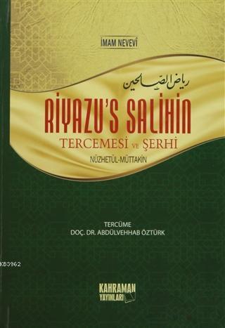 Riyazu's Salihin Tercemesi ve Şerhi Orta Boy (2 Cilt Bir Arada); Nüzhetül-Muttakin