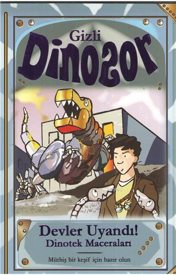 Gizli Dinozor - Devler Uyandı!; Dinotek Maceraları