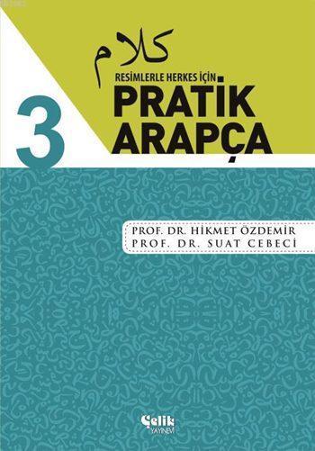 Resimlerle Herkes İçin Pratik Arapça - 3