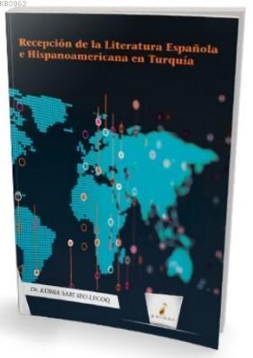 Recepción de la Literatura Española e Hispanoamericana en Turquía