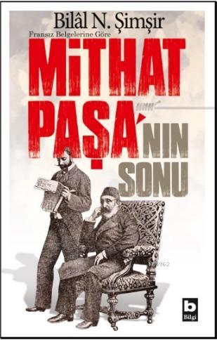 Mithat Paşa'nın Sonu
