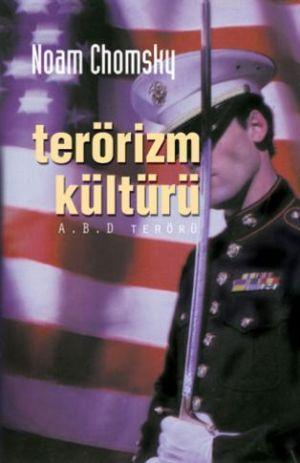 Terörizm Kültürü; A.b.d. Terörü